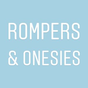 Rompers/Onesies